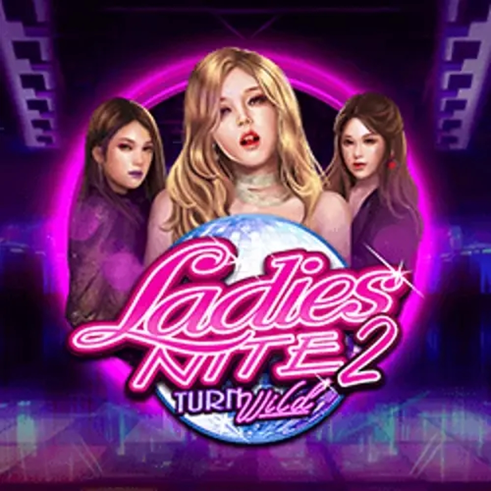 The Ladies Nite 2 Turn Wild Online Slot Demo Game by Pulse 8 Studios