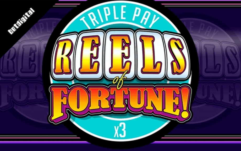 Reels in Reels of Fortune - Triple Pay Slot Game by Betdigital