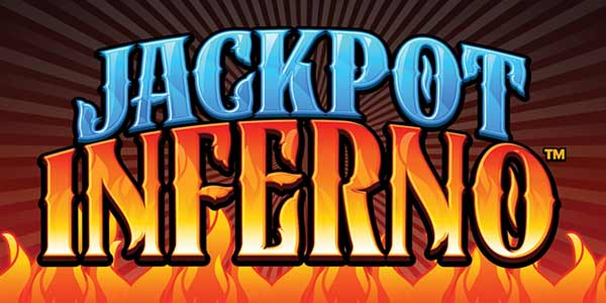 The Jackpot Inferno Online Slot Demo Game by Everi