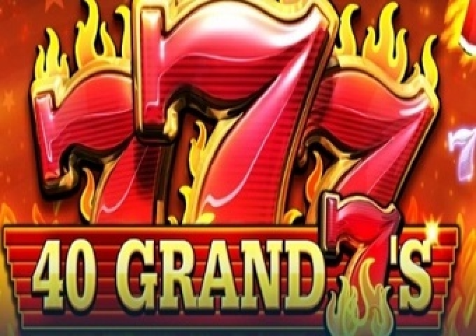 The 40 Grand Sevens Online Slot Demo Game by FUGA Gaming