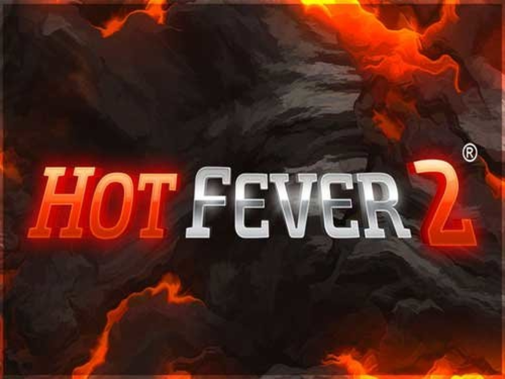 The Hot Fever 2 Online Slot Demo Game by GAMING1