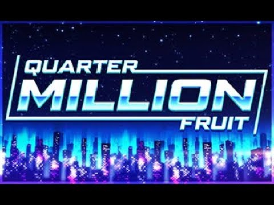 The Quarter Million Fruit Online Slot Demo Game by GAMING1