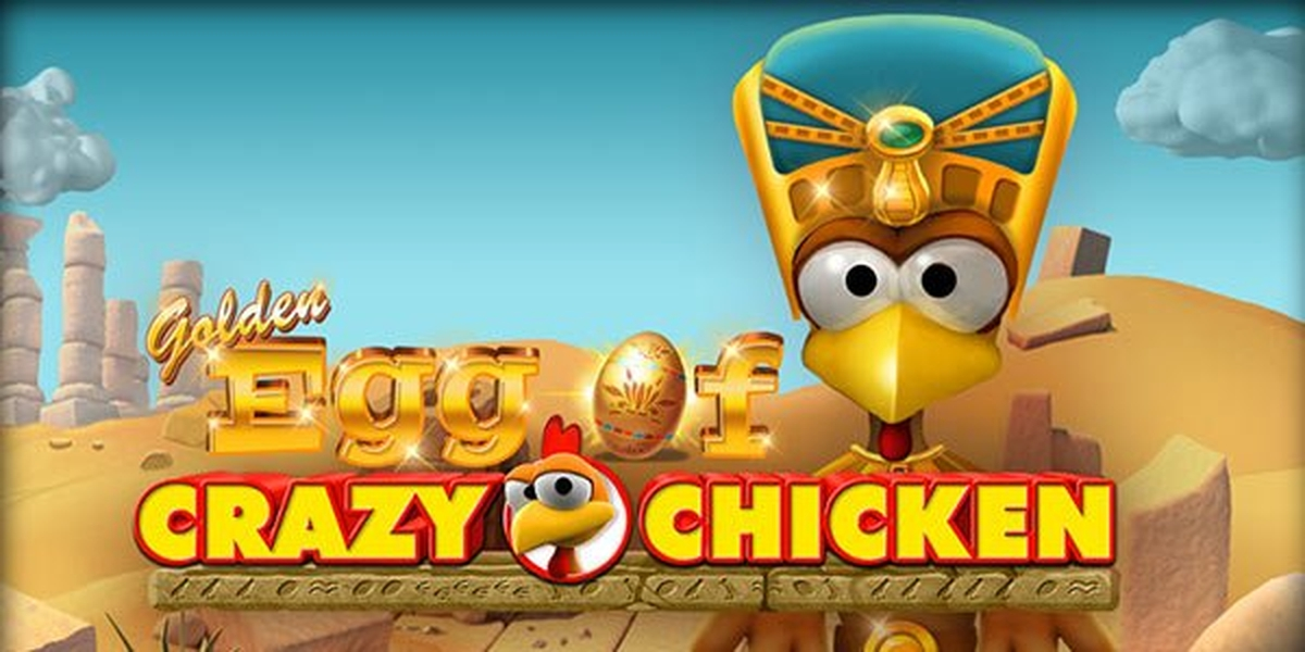 The Golden Egg of Crazy Chicken Online Slot Demo Game by Gamomat
