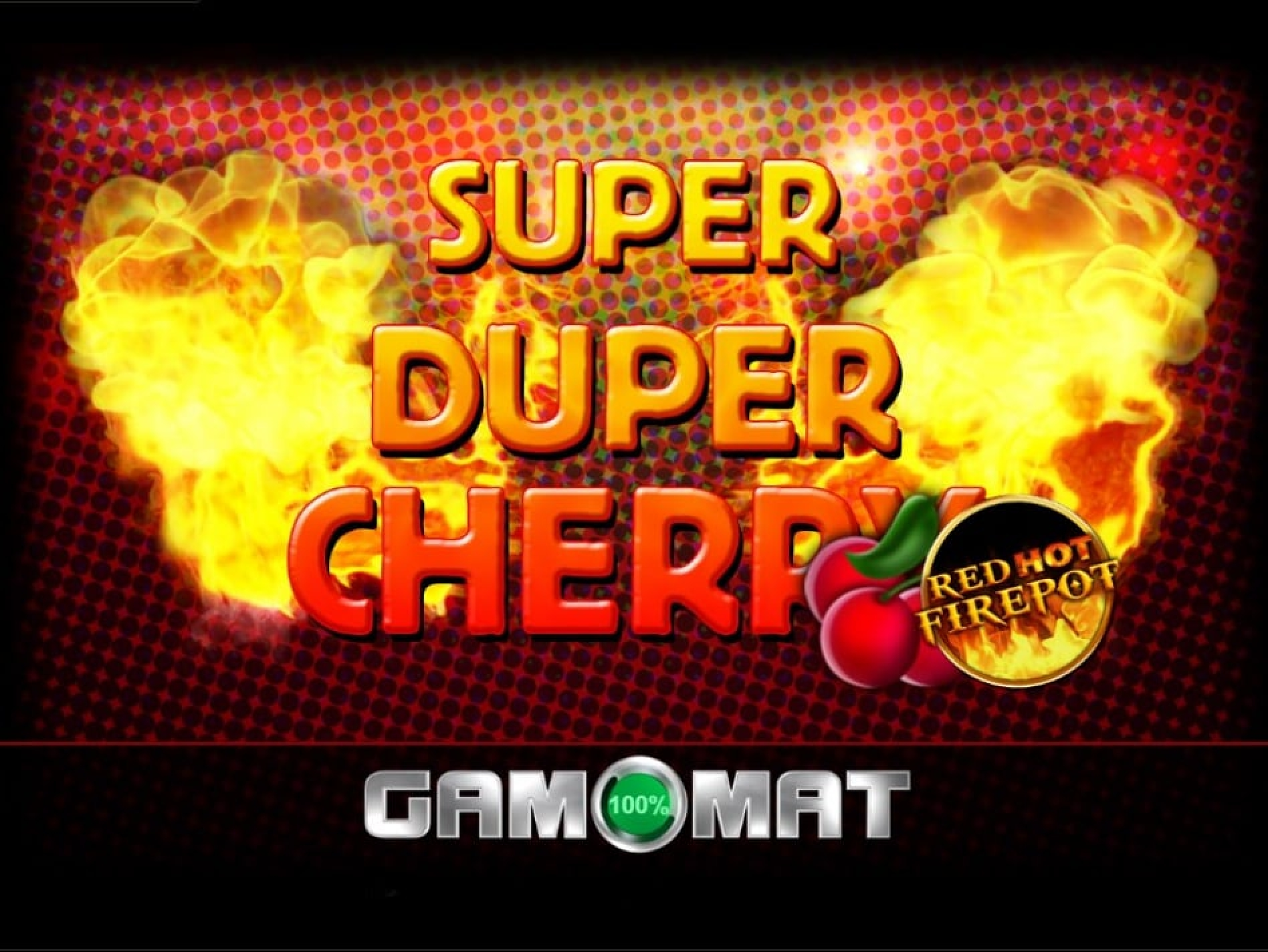 The Super Duper Cherry GDN Online Slot Demo Game by Gamomat