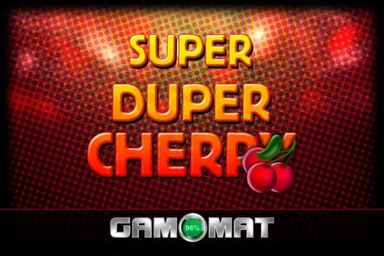 The Super Duper Cherry Online Slot Demo Game by Gamomat