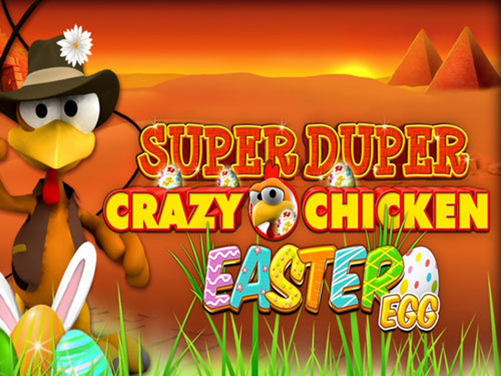 The Super Duper Crazy Chicken Online Slot Demo Game by Gamomat