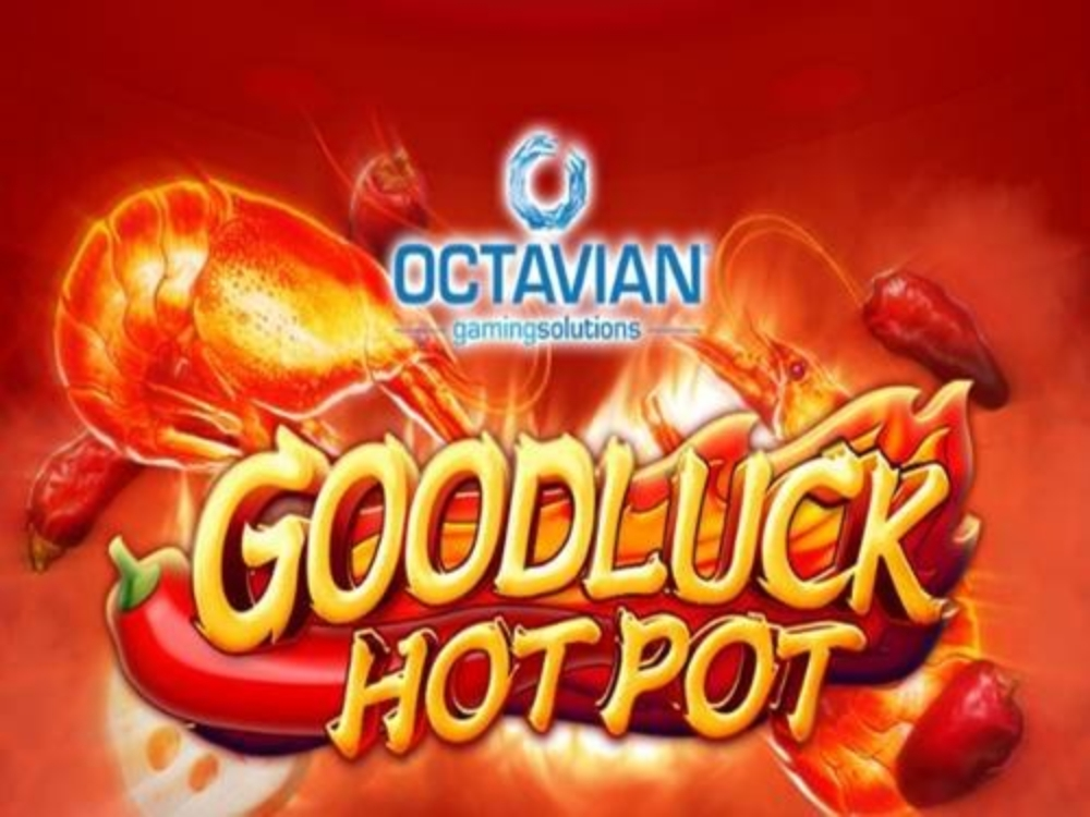 The Goodluck Hot Pot Online Slot Demo Game by Octavian Gaming