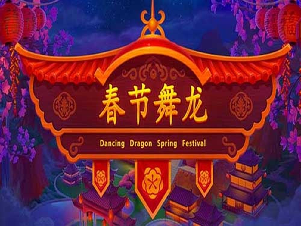 The Dancing Dragon Spring Festival Online Slot Demo Game by Playson