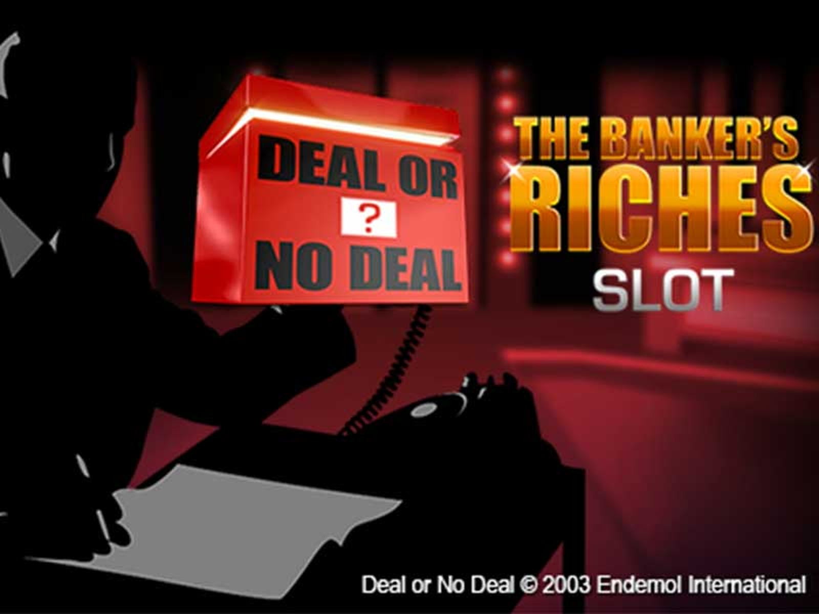 The Deal or no Deal: The Banker's Riches Online Slot Demo Game by Playtech