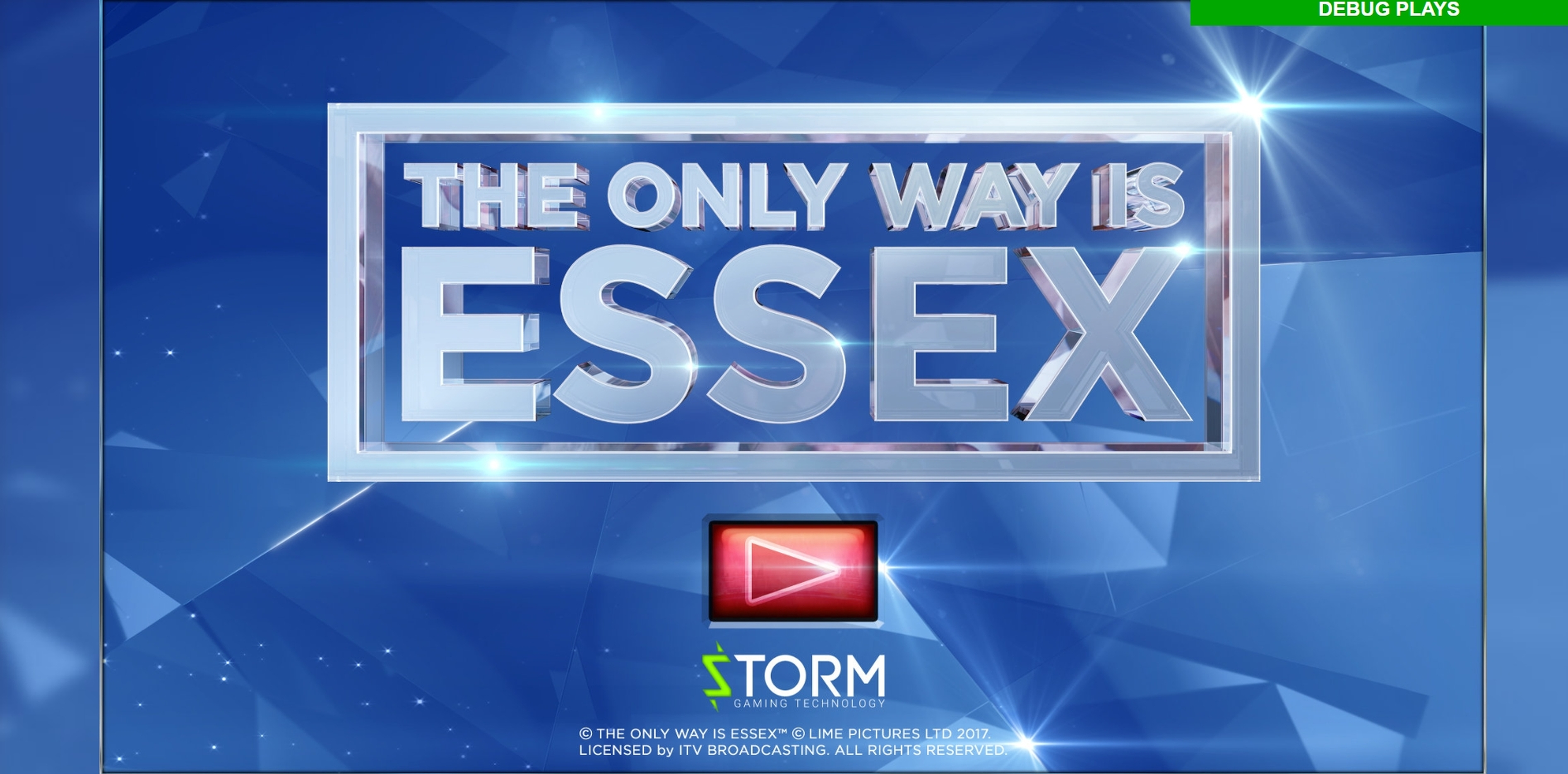 Play The Only Way is Essex Free Casino Slot Game by Storm Gaming